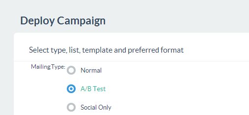 Choose A/B test on the Deploy Campaign screen.