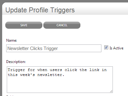 Creating the Update Profile Trigger is similar to creating the action.