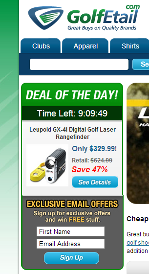 Offer a deal at sign up like Golf Etail does.