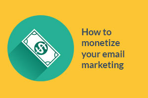 ebook-how-to-monetize-your-email-marketing-300x200