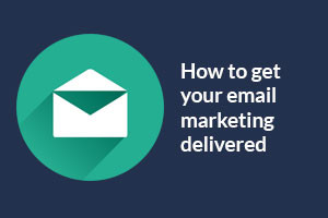 ebook-how-to-get-your-email-marketing-delivered-300x200