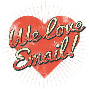 Find out why we love email.