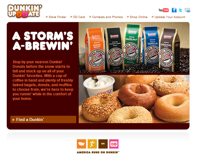 Dunkin' Doughnuts prepares for stormy weather.