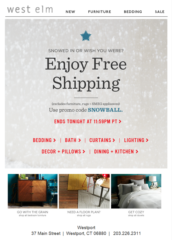 West Elm encourages subscribers to shop online during cold weather.