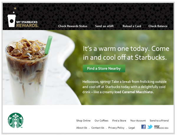 Starbucks sent this warm weather email.