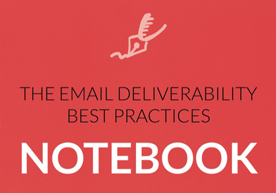 email marketing deliverability best practices notebook