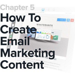 chapter 5 cover how to create email marketing content