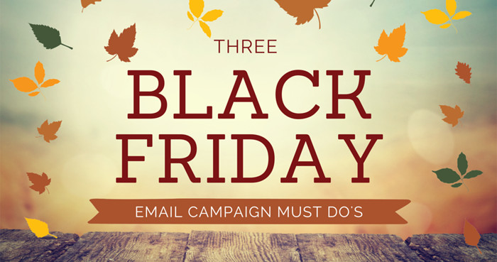 d9f6fa72c The 3 Black Friday Email Campaign Must-Do's | WhatCounts Blog