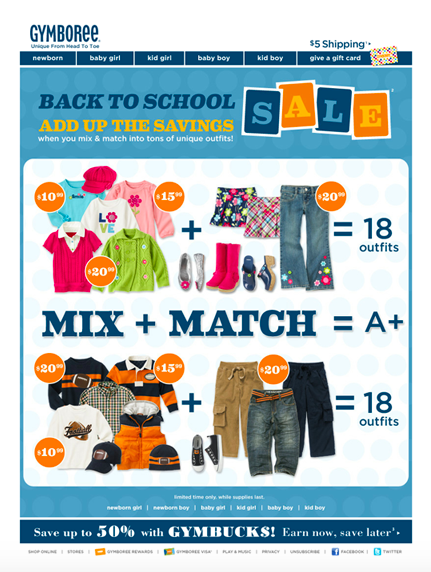 Take a look at Gymboree's back-to-school email marketing.