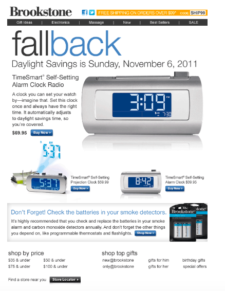 Check out Brookstone Fall Email Marketing.