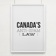 What does Canada's Anti Spam Law mean for you? Find out in this Q & A!